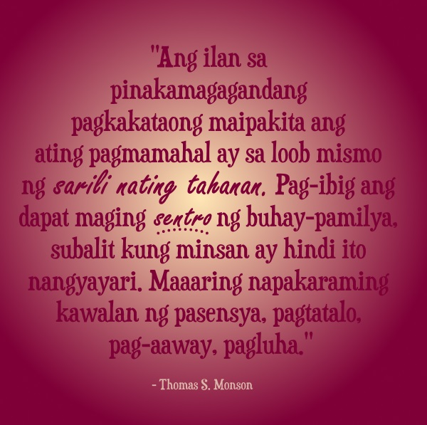 pamilya love at home lds quote