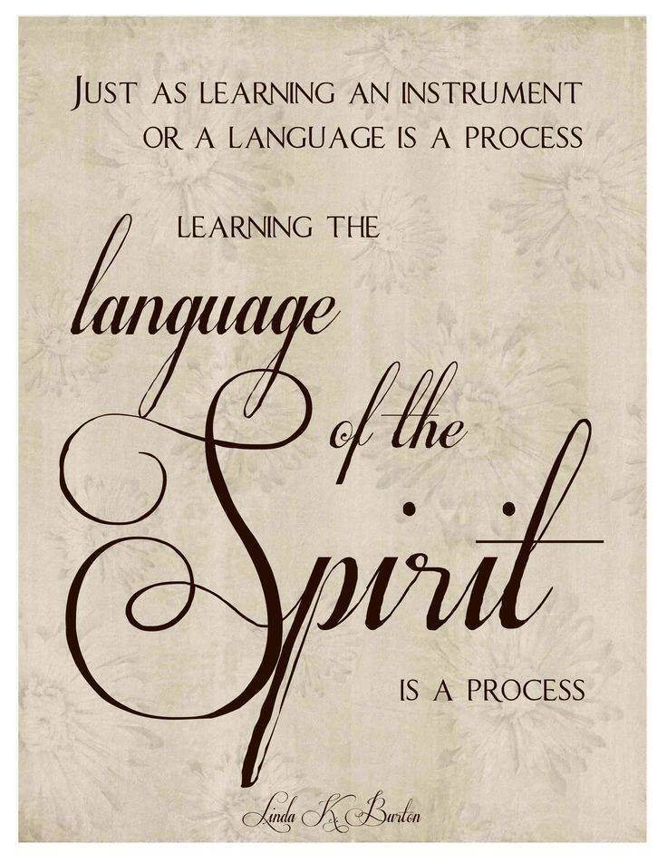 learning the language of the spirit is a proccess