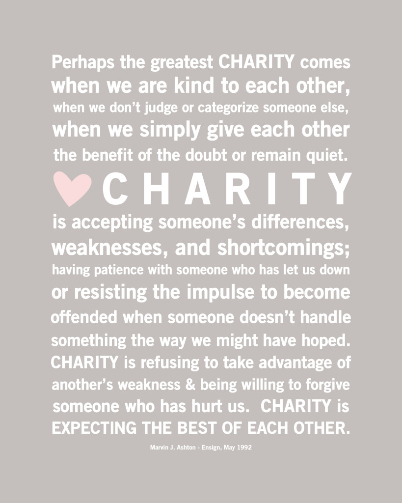 charity giving others the benefit of the doubt quote lds