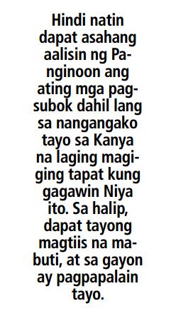 bakit ang dami ng mga pagsubok pag masunurin ako?